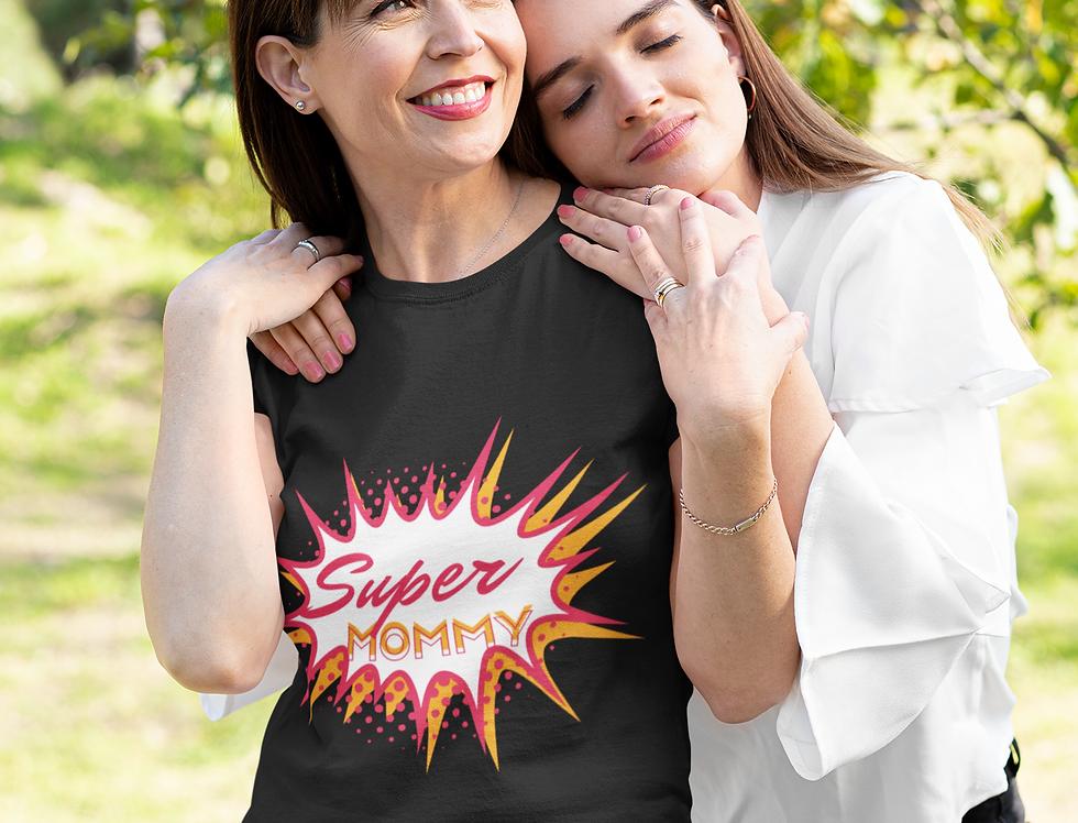 Super Mommy T-Shirt