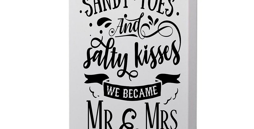 Sandy Toes And Salty Kisses We Became Mr & Mrs Photo Canvas
