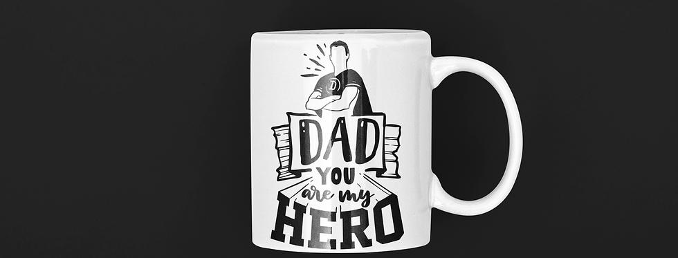 Dad You Are My Hero 11oz Mug