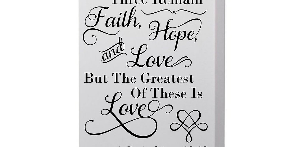 Now These Three Remain Faith Hope And Love Canvas Photo