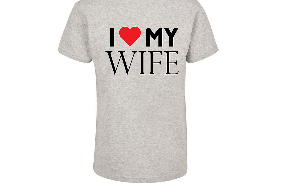 I Love My Wife Personalised Couple T-Shirt