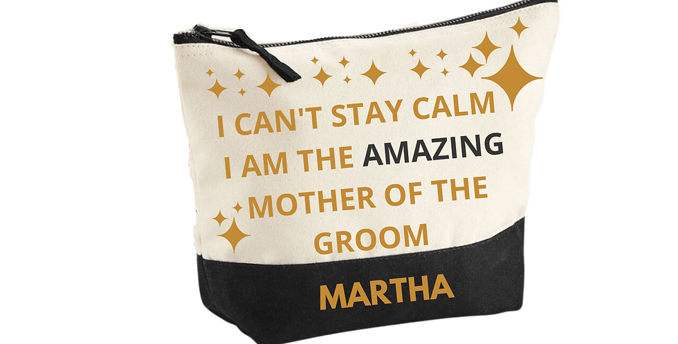 Wedding Personalised I Can't Stay Calm I Am The Amazing Mother Of The Groom