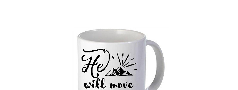 He Will Move Mountains 11oz Mug