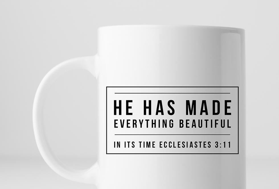 He Has Made Everything Beautiful ...Mug