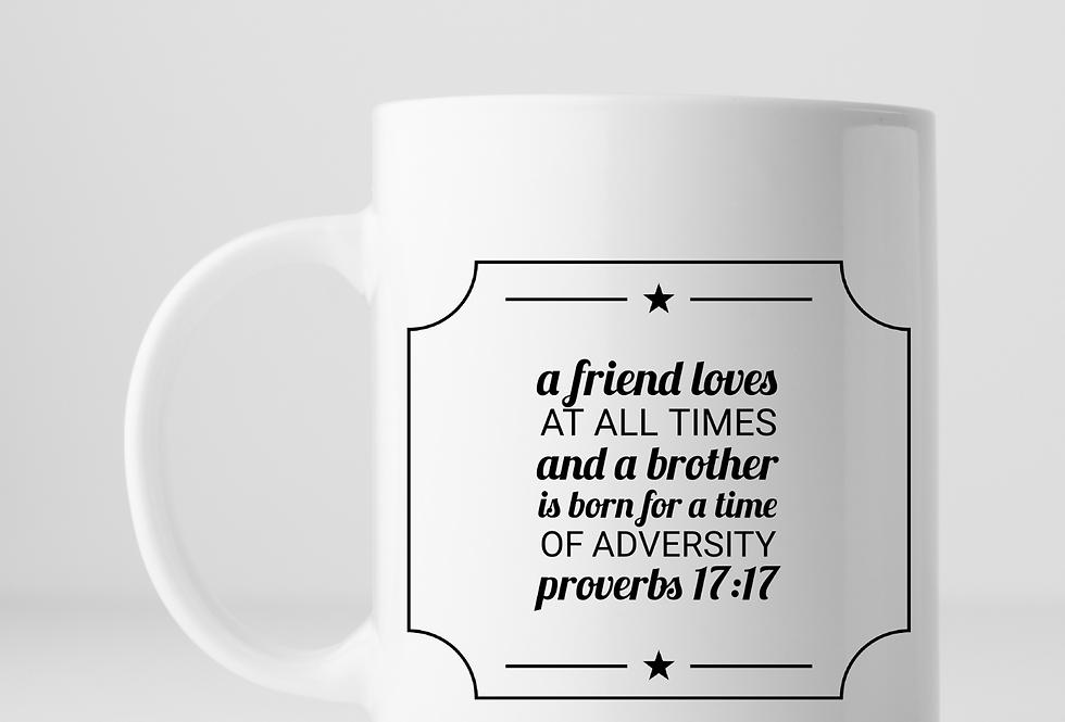 A Friends Loves At All Times ...Mug