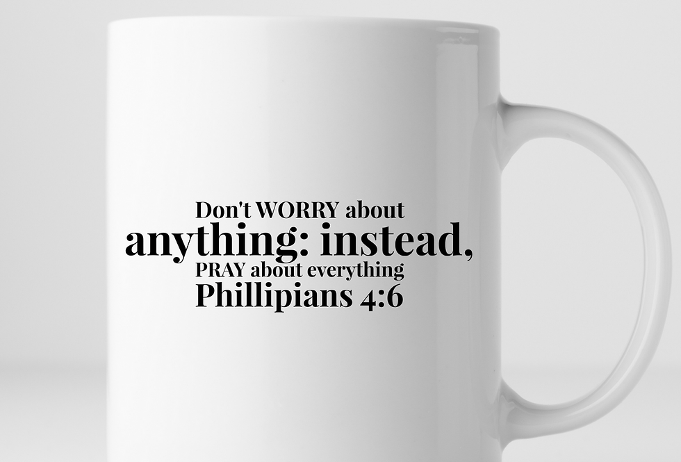 Don't Worry About Anything...Mug