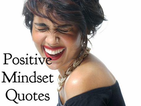 Positive Mindset Quotes