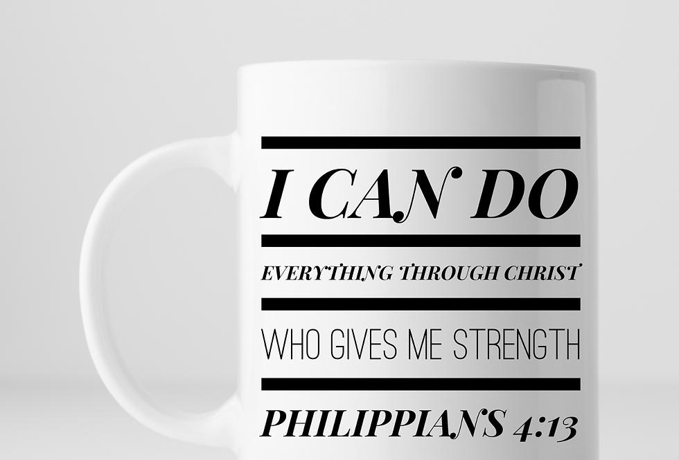 I Can Do Everything Through Christ ...Mug