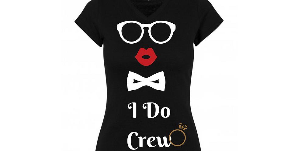 I Do Crew Custom T-Shirt