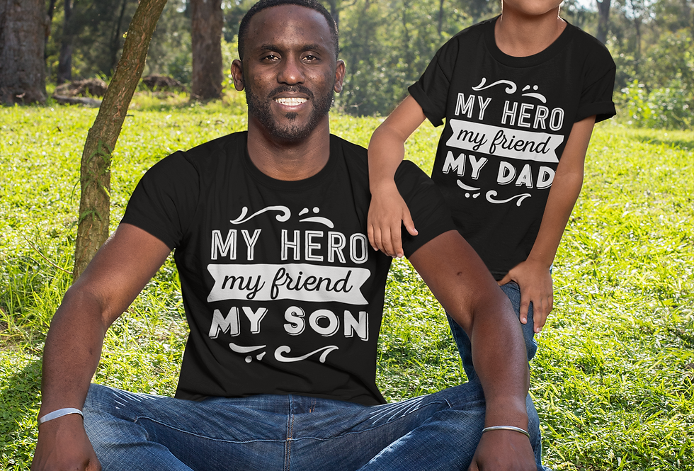 My Hero My Friend My SON  My Hero My Friend My DAD T-Shirt