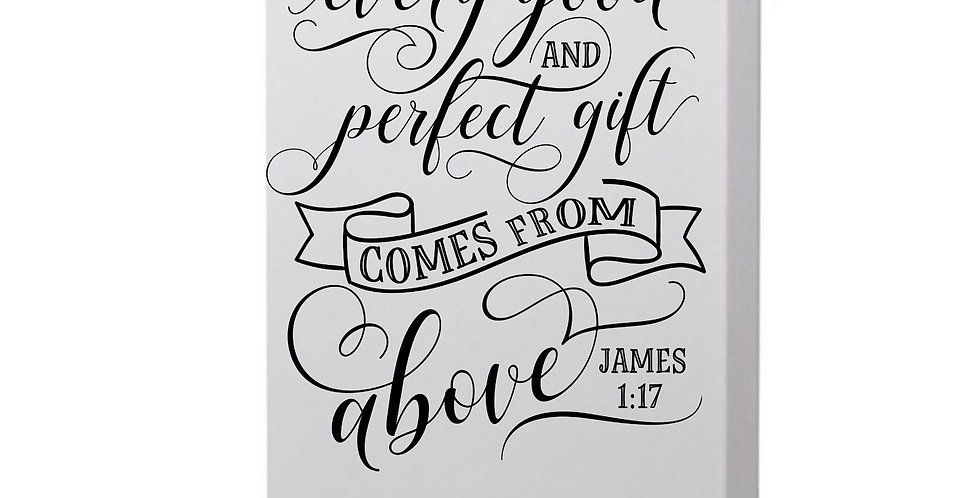 Every Good And Perfect Gift Comes From Above Photo Canvas