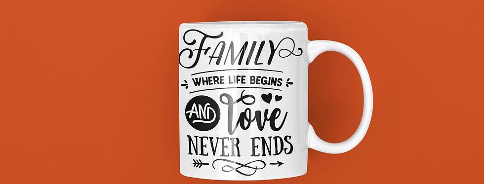 Family Where Life Begins And Love Never Ends 11oz Mug