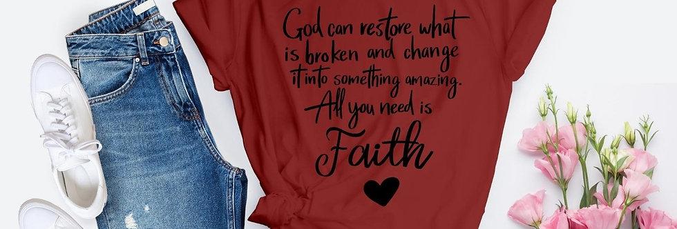 God Can Restore What Is Broken T-Shirt