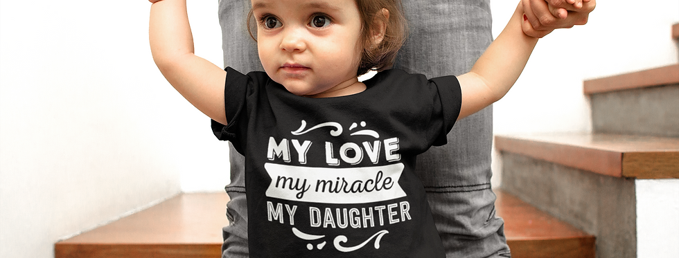 My Love My Miracle My Daughter T-Shirt