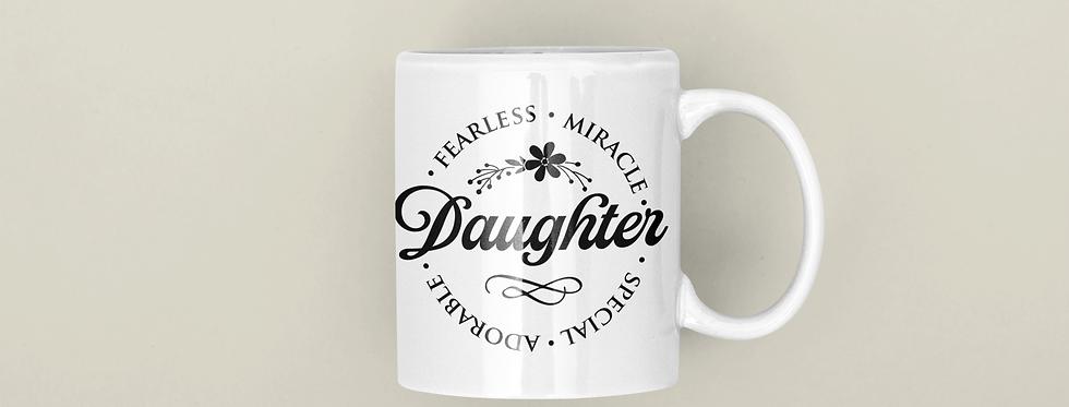 Fearless Miracle Daughter 11oz Mug