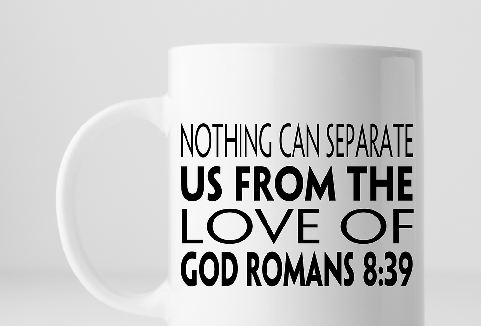 Nothing Can Separate Us From Love Of The God ...Mug
