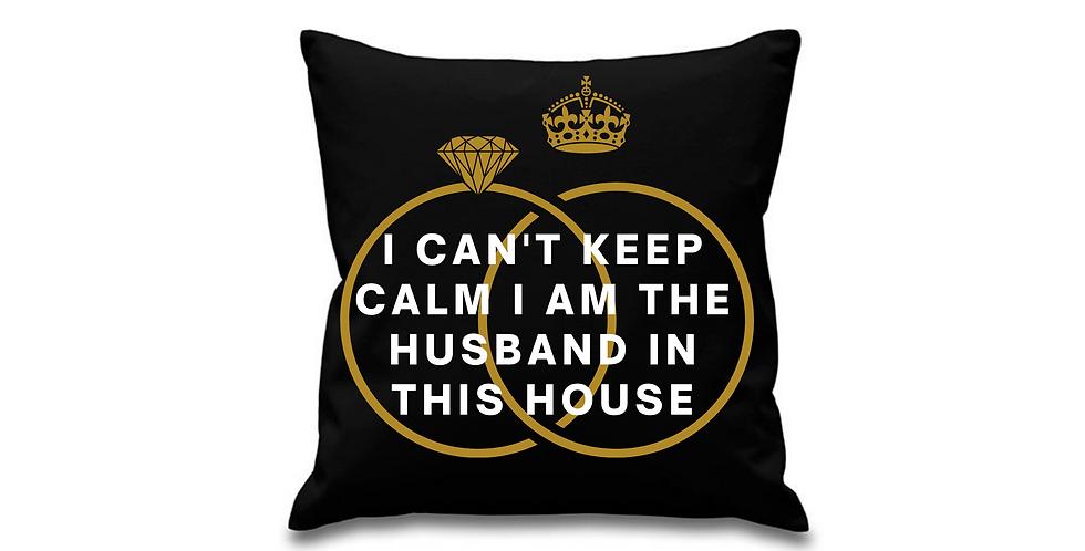 Wedding Personalised Cushion Cover I can't Keep Calm I Am The Husband