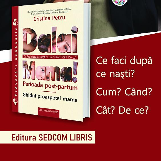 """Lansare de carte """"Dalai-Mama - Ghidul proaspetei mame"""""""
