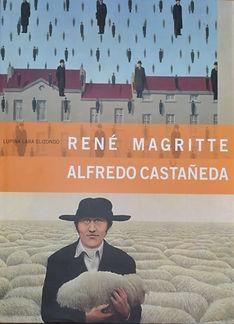 rene-magritte-alfredo-castaneda-lara-coy
