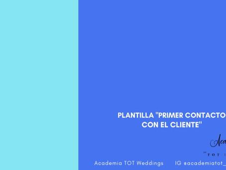 Recopila de forma correcta los datos del cliente desde el primer contacto (Plantilla).