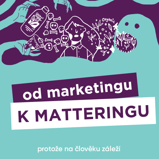 Červen: Od Marketingu k Matteringu