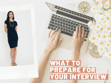 What to prepare for your interview