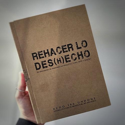 REHACER LO DES(H)ECHO de Fundación Basura
