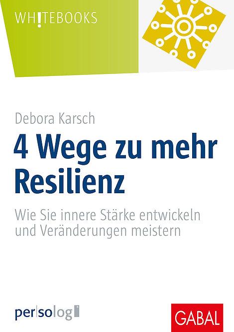4 Wege zu mehr Resilienz