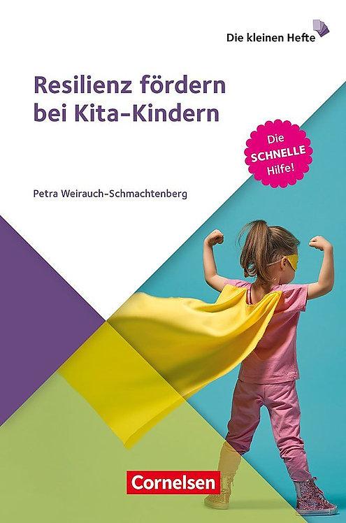 Die kleinen Hefte: Resilienz fördern bei Kita-Kindern