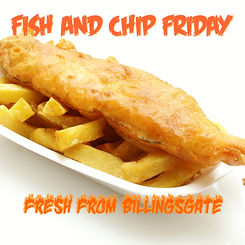Fish and Chip Friday.jpg