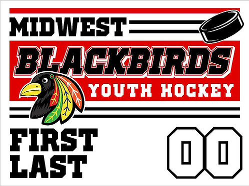 Midwest Blackbirds Hockey Yard Sign