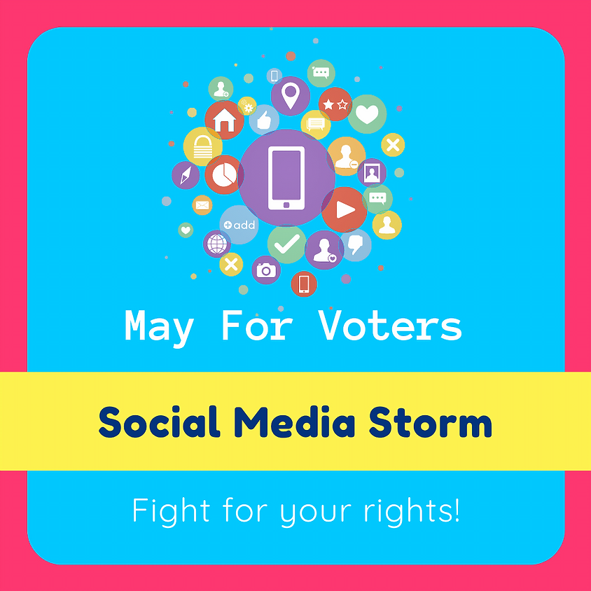 May For Voters Social Media Storm