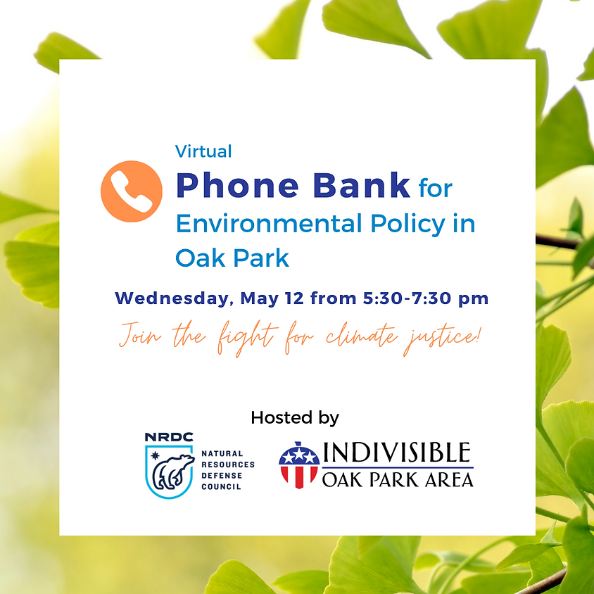Phone Bank for Environmental Policy in Oak Park