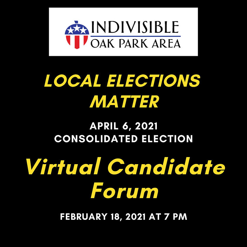 IOPA Candidate Forum for the April 6, 2021 Consolidated Election