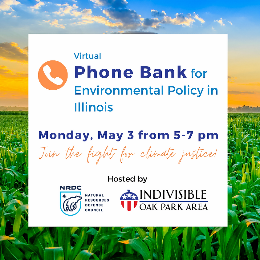 Phone Bank for Environmental Policies in Illinois