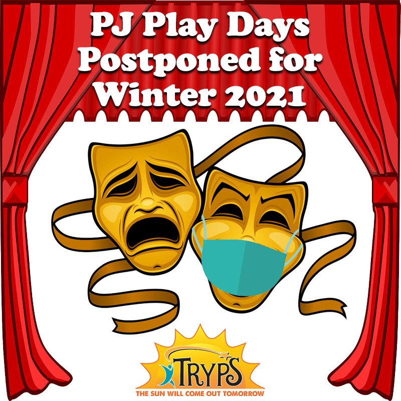 PJ Play Days Postponed. winter 2021.jpg
