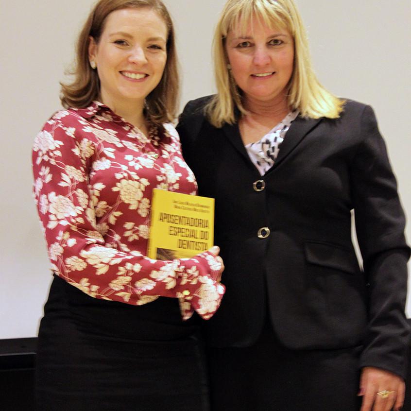 As autoras Dra. Maíra Custódio Mota Guiotto e a Dra. Jane Berwanger.