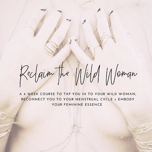 Reclaim the Wild Woman Course