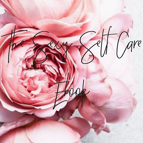 The Sexy Self Care Guide