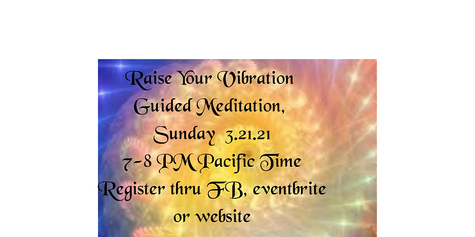 Raise Your Vibration Meditation