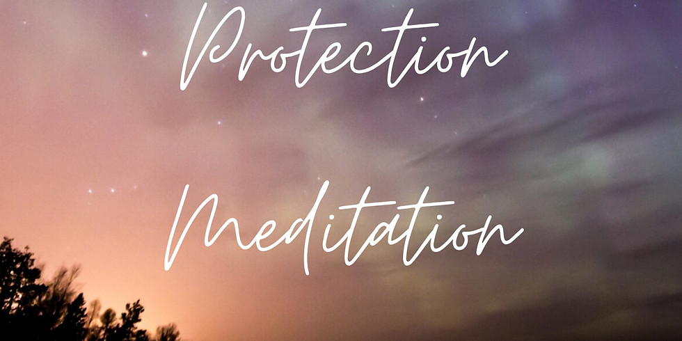 Spiritual Protection - Guided Activation Meditation