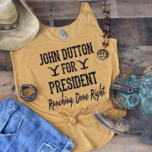 John Dutton for President Tee