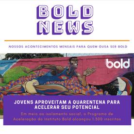 BOLD NEWS: Em meio à pandemia, o Instituto Bold continua acelerando jovens de baixa renda
