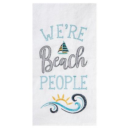 We're Beach People Flour Sac Kitchen Towel
