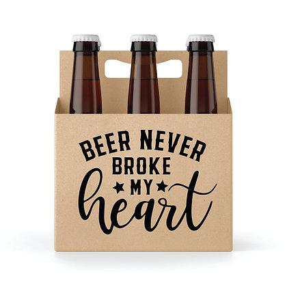 Beer Never Broke My Heart 6-pack Holder