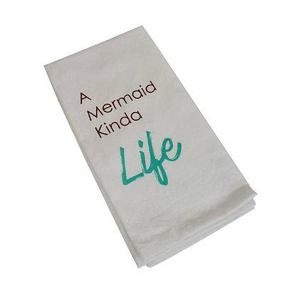 Mermaid Kind of Life Tea Towel
