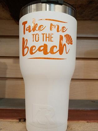 Take me to the beach 30 oz Tumbler