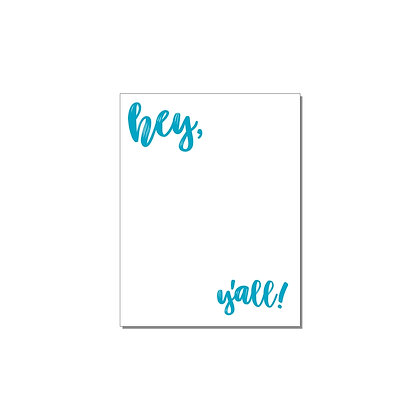 Souther Sass Hey Y'all Notepad