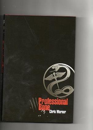Professional Bone by Chris Warner