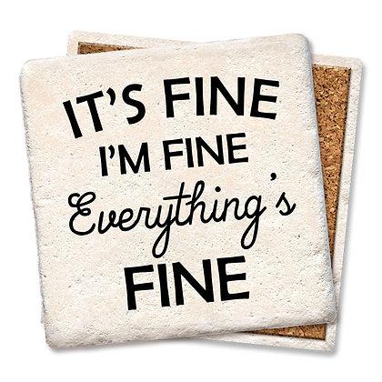 It's Fine, I'm Fine, Everything is Fine Coaster